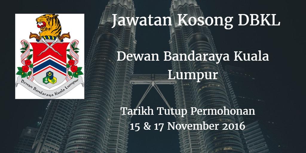 Jawatan Kosong DBKL 15 & 17 November 2016