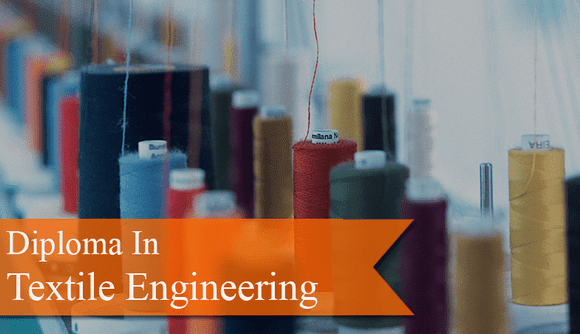 Syllabus of Diploma in Textile Engineering |Textile Diploma