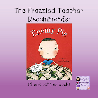 The Frazzled Teacher Recommends: Enemy Pie