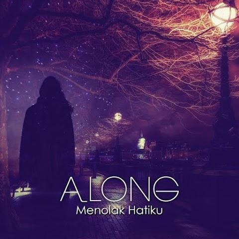 Along Mentor - Menolak Cintaku MP3