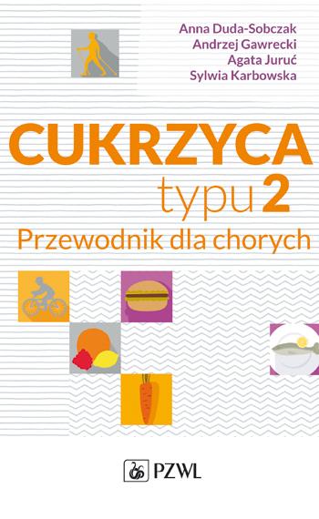 Cukrzyca Typu 2 A Duda Sobczak A Gawrecki A Jaruc I S Karbowska