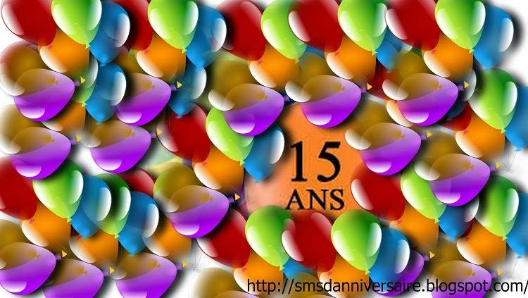 Joyeux Anniversaire 15 Ans