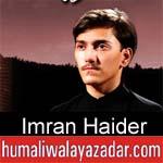 https://www.humaliwalyazadar.com/2018/09/imran-haider-nohay-2019.html