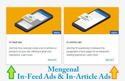 Mengenal ihwal cara memasang iklan in-feed ads dan in-article-ads. Cara membuat serta meletakkannya di blog supaya penghasilan meningkat. CTR tinggi bpk tinggi.