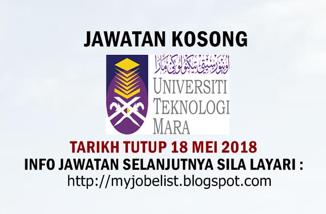 Jawatan Kosong Universiti Teknologi MARA (UiTM) Mei 2018