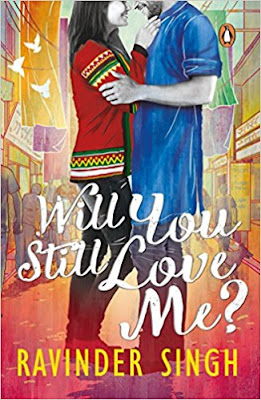 Download Free Will You Still Love Me by Ravinder Singh Book PDF