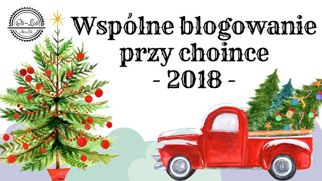 Wspólne blogowanie przy choince 2018