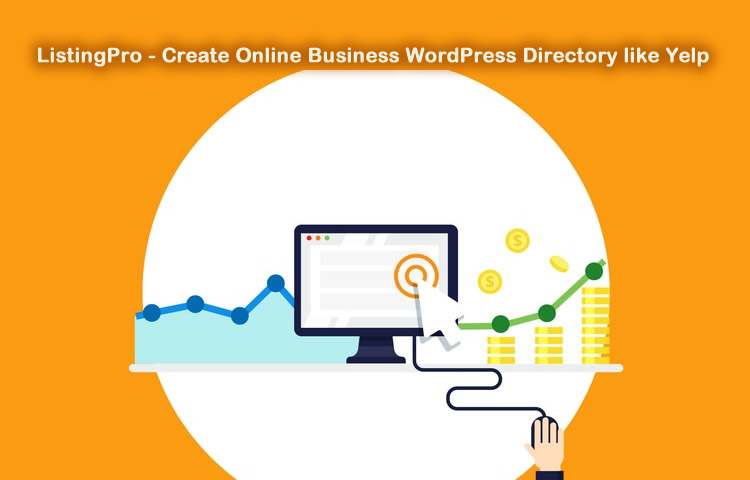 ListingPro - Create Online Business WordPress Directory like Yelp