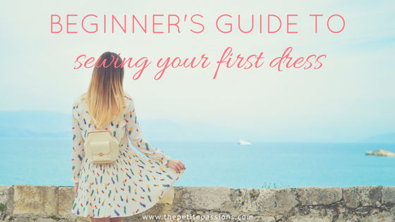 Beginner's guide to sewing your first dress