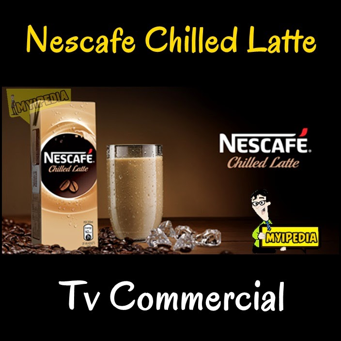 Nescafe Chilled Latte TVC 2014