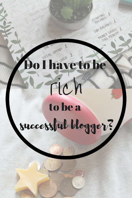 Do I have to be rich to be a successful blogger? Nourish ME: www.nourishmeblog.co.uk