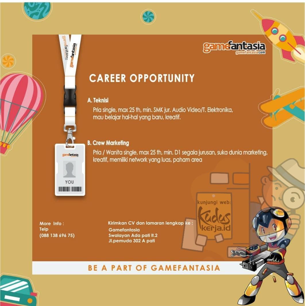 Kudus Kerja GameFantasia Swalayan Ada Pati sedang membuka lowongan kerja untuk posisi Teknisi dan Crew Marketing dengan pendidikan minimal SMA dan Diploma. Silahkan lihat pada gambar dibawah untuk informasi lebih lanjut.