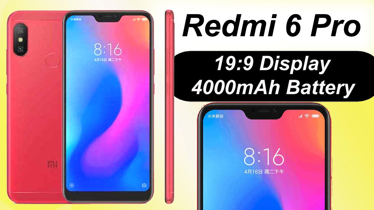 Redmi 6 Pro | Full specification | Price in india | Features, comparison