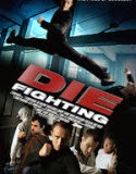 Die Fighting 2014 Online Gratis Subtitrat