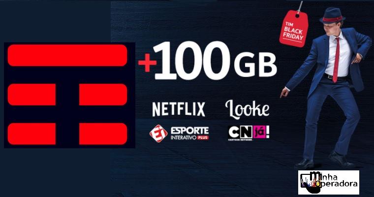 tim oferece 100 gb de internet a mais para assistir netflix