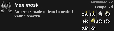 Iron Mask - 250 Shock Topknot, 150 Shock Topknot, 1 Metal Stone, 10 Mini Volcano, 100 Pawn, 1 Thunder Stone, 250 Iron bar, 250 Iron Bar, 250 Iron bar, 90 Iron bar