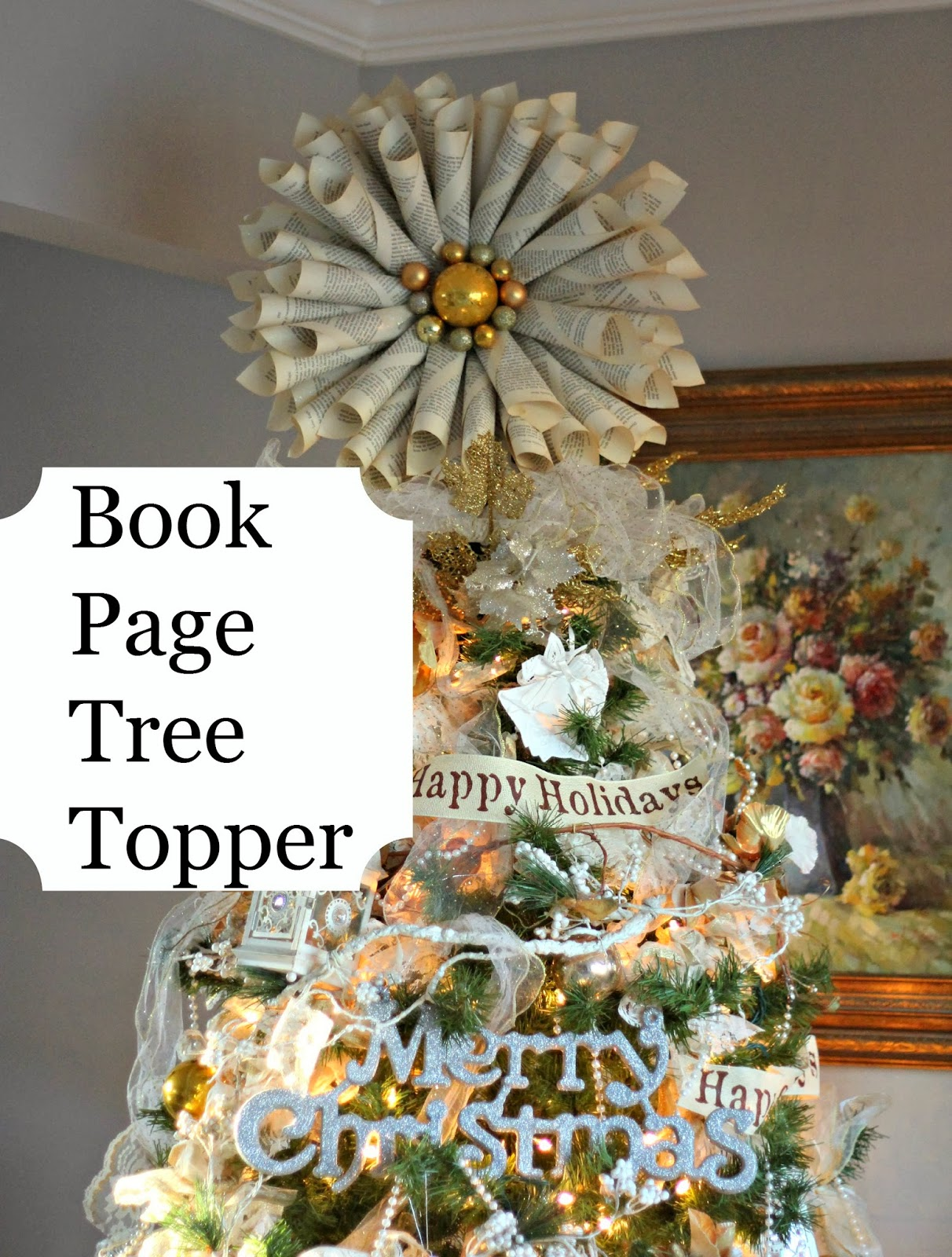 Priscillas Book Page Tree Topper And Wreaths