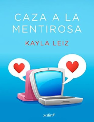 Caza a la mentirosa - Kayla Leiz