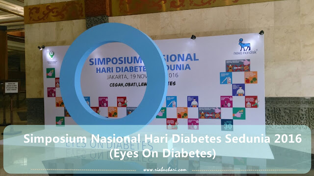 Simposium Nasional Hari Diabetes Sedunia 2016 (Eyes On Diabetes)
