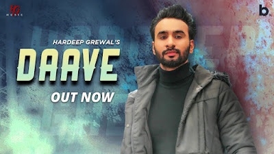 Presenting Daave lyrics penned by Hardeep Grewal. New Punjabi motivational song Daave is sung by Hardeep Grewal himself