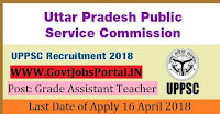 Uttar Predesh Public Service Commission Recruitment 2018– 10768 Grade Assistant Teacher