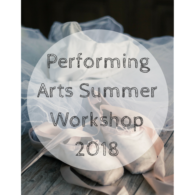 Performing Arts Summer Workshop 2018