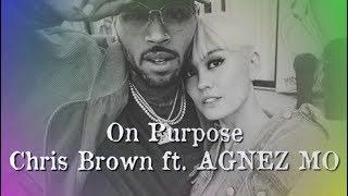 Download Lagu Mp3 Chris Brown - On Purpose ft. AGNEZ MO Terbaru