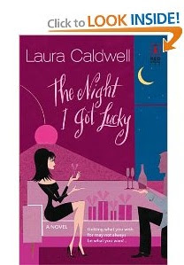 The Night I Got Lucky by Laura Caldwell Paperback Book review