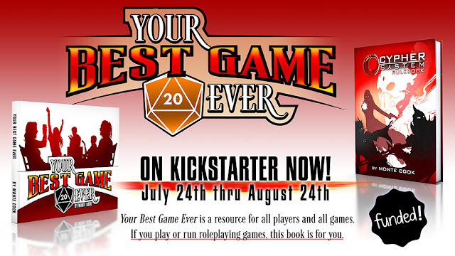 "the Your Best Game Ever logo and images of the Cypher System and Your Best Game Ever book with the reminder of the dates July 24 through August 24, and the text ""Your Best Game Ever is a resource for all players and all games. If you play or run roleplaying games, this book is for you."""
