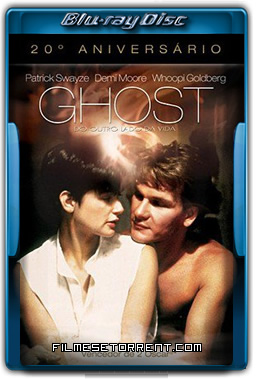 Ghost Do Outro Lado da Vida Torrent 1990 1080p BluRay Dual Áudio