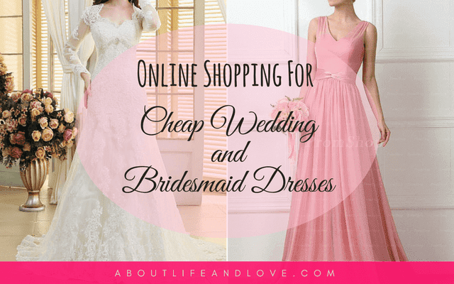 Online Shopping For Cheap Wedding And Bridesmaid Dresses