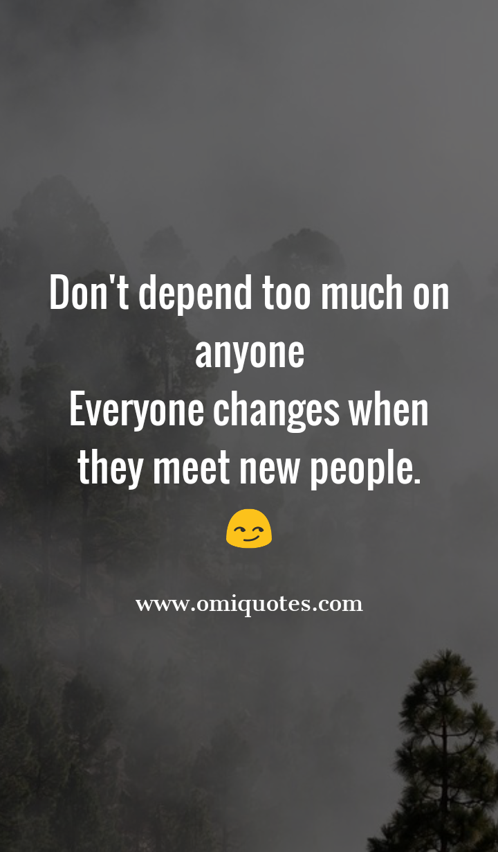 Never Depend On Anyone Quotes
