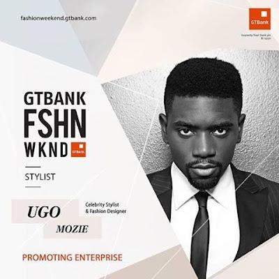 Meet the fashion stylist for GTBankFashionWeekend - Ugo Mozie.