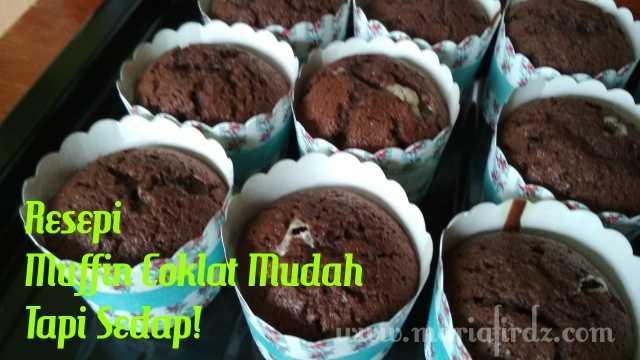 Resepi Muffin Coklat Mudah Tapi Sedap!