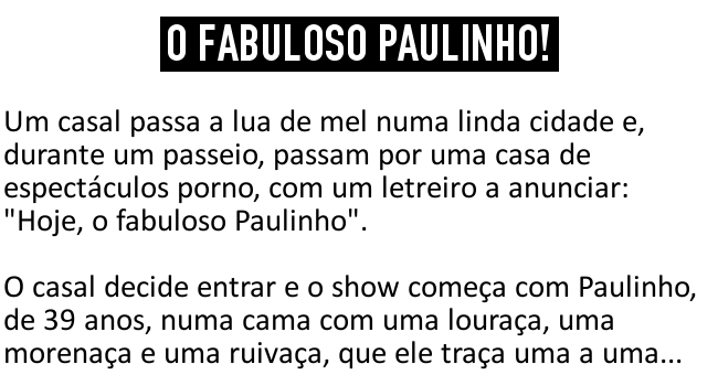 O fabuloso Paulinho!