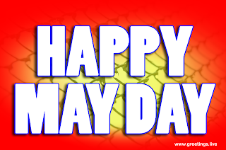 Happy May Day 2019 Wishes