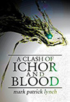 A Clash of Ichor and Blood book cover