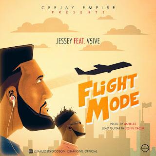 Music: Jessey  - Flight Mode Ft V5ive  (Prod. 3Shells) || @jay2godson