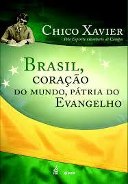 Brasil Coracao Do Mundo Patria Do Evangelho Pdf