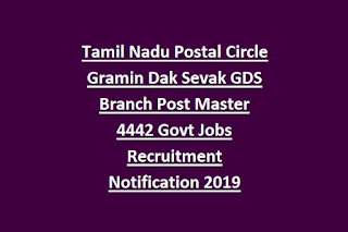Tamil Nadu Postal Circle Gramin Dak Sevak GDS Branch Post Master 4442 Govt Jobs Recruitment Notification 2019