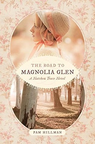 Heidi Reads... The Road to Magnolia Glen by Pam Hillman