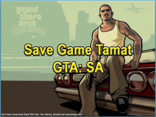 Cara Cheat Tamat GTA: San Andreas PC Terbaru 2017