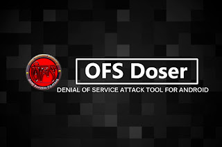 OFS Doser - Tool Denial of Service Attack Android