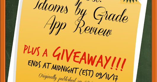 {Repost} App Review: Idioms by Grade + A Giveaway!