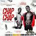 Wimbo wa Jizzle Monster Ft. Tony Tavi & Chadala – 'Chap Chap' (Audio)