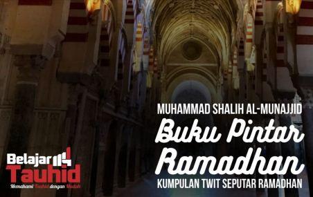 Download Buku Pintar Ramadhan (e-Book), Panduan Puasa Sesuai Sunah Rasul
