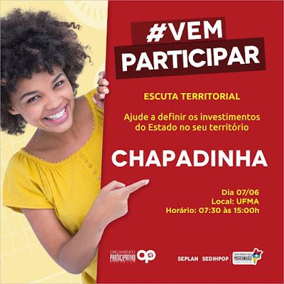 Governo do Estado ouve população de Chapadinha e região dia 7 de junho para definir decisões orçamentárias de 2018.