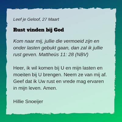 Leef je geloof, Hillie Snoeijer, Rust vinden bij God