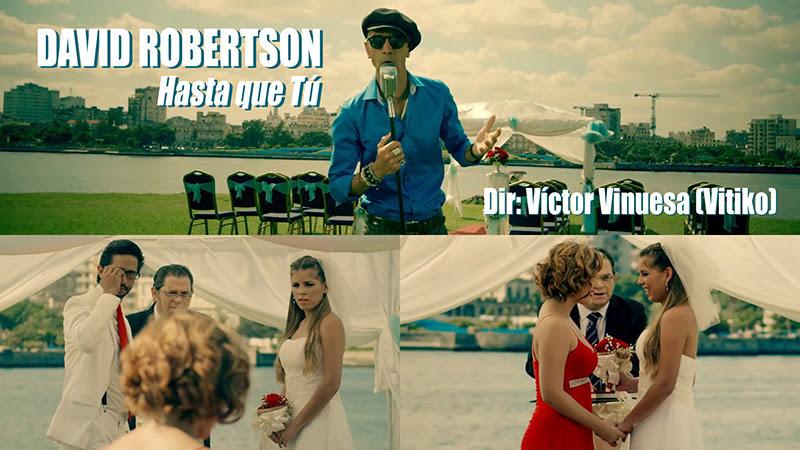 David Robertson - ¨Hasta que Tú¨ - Videoclip - Dirección: Víctor Vinuesa (Vitiko). Portal del Vídeo Clip Cubano