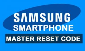 Master reset code for Samsung phones